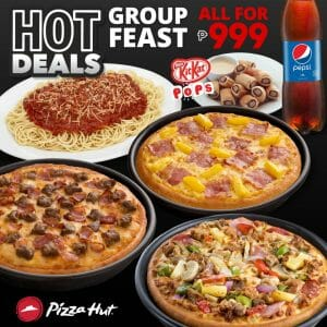 Pizza Hut - Hot Deals Group Feast for ₱999