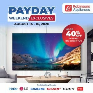 Robinsons Appliances - Payday Weekend Exclusives: Up to 40% Off on Select Big Screen TVs