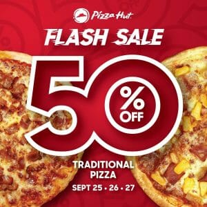 Pizza Hut - Flash Sale: 50% Off Traditional Pizzas