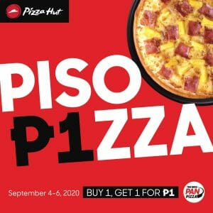 Pizza Hut - Piso Pizza Deal: Buy 1, Get 1 Pizza for ₱1