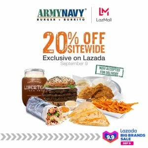 ArmyNavy Burger + Burrito - 9.9 Lazada Big Brands Sale: 20% Off Sitewide Exclusive on Lazada