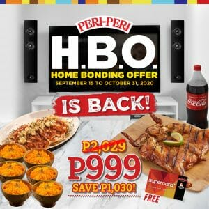 Peri Peri Charcoal Chicken & Sauce Bar - Home Bonding Offer (H.B.O.) is Back for ₱999 (Save ₱1,030)