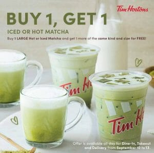 Tim Hortons - Buy 1, Get 1 Iced or Hot Matcha