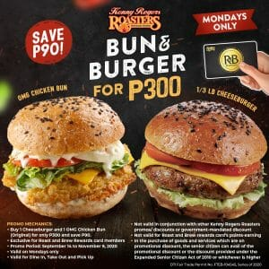 Kenny Rogers Roasters - Monday Exclusive: Bun and Burger Promo for ₱300