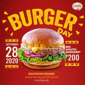 Chilli's - Special Burger Day Promo: Big Mouth Burgers for ₱200