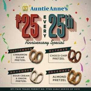 Auntie Anne's - ₱25 Pretzels Every 25th of the Month (Until December 2020)