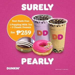 Dunkin Donuts - Best Buds Duo: Two Popping Milk Tea + Two Classic Donuts for ₱259