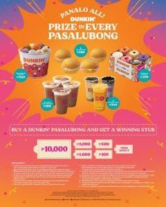 Dunkin Donuts - Buy a Dunkin Pasalubong and Get a Chance to Win Up to ₱10,000