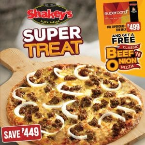 Shakey's - Super Treat: Get FREE Pizza for Every SuperCard+ Purchase for ₱499
