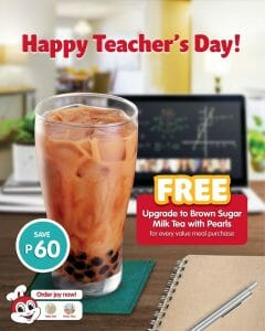 Jollibee - FREE Upgrade to Brown Sugar Milk Tea with Pearls for Teachers