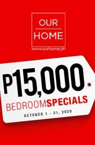 Our Home - ₱15,000 Bedroom Specials
