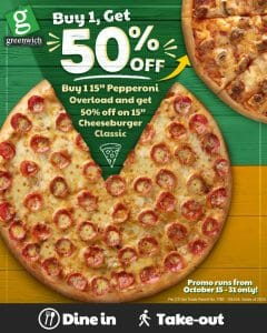Greenwich Pizza - Buy 1, Get 1 at 50% Off Pizza