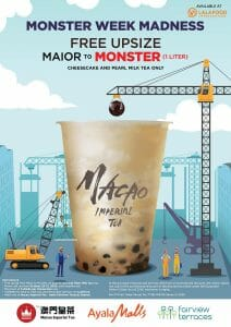 Macao Imperial Tea - FREE Upsize to 1 Liter on Cheesecake and Pearl Milk Tea