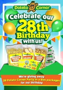 Potato Corner - 28th Birthday Celebration: Be one of the 28 Winners of a Party in a Box