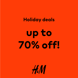 H&M - Holiday Deals: Get Up to 70% Off