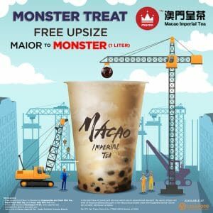 Macao Imperial Tea - FREE Upsize from Maior to Monster at Ayala Fairview Terraces