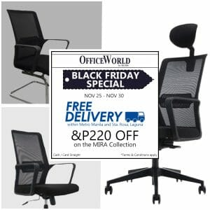 OfficeWorld - Black Friday Special: Get ₱220 Off + FREE Delivery on the MIRA Collection