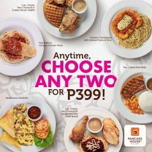 Pancake House - Choose Any Two for ₱399 Promo