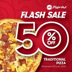 Pizza Hut - Flash Sale: Get 50% Off on Traditional Pizzas