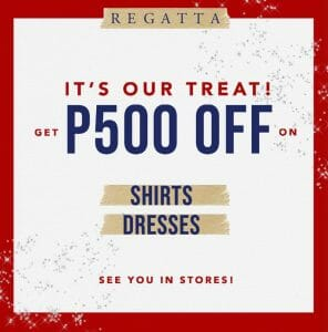 Regatta - Buy 2 and Get ₱500 Off on Shirts and Dresses