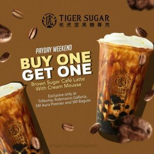 Tiger Sugar - Payday Weekend: Buy 1, Get 1 Brown Sugar Cafe Latte with Cream Mousse