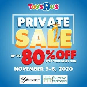 """Toys""""R""""Us - Private Sale: Up to 80% Off on Selected Items at the Greenbelt and Fairview Terraces"""