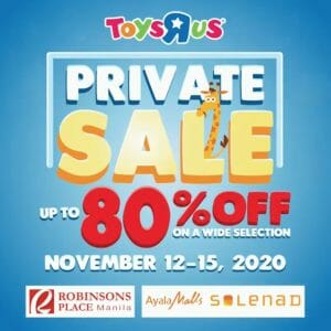 """Toys""""R""""Us - Private sale: Up to 80% Off at Robinsons Place Ermita and Ayala Malls Solenad"""