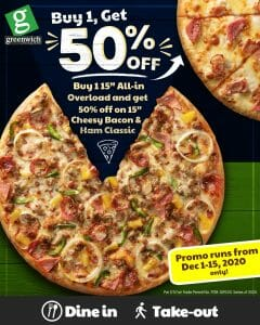 Greenwich Pizza - Buy 1, Get 1 at 50% Off