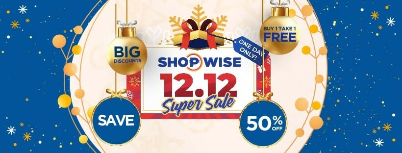 Shopwise - 12.12 Deal: Buy 1, Take 1 and 50% Off Promos