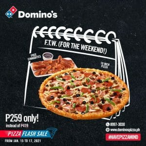 """Domino's Pizza - Pizza Flash Sale: Get Any 10"""" Pizza for ₱259"""