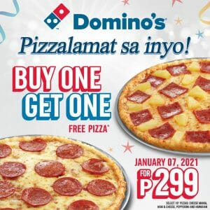 Domino's Pizza - Pizzalamat: Buy 1 Get 1 FREE Pizza for ₱299