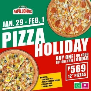 Papa Johns Pizza - Pizza Holiday: Buy 1 Get 1 for ₱569
