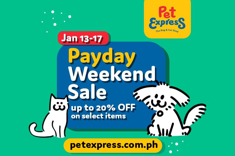 Pet Express - Payday Weekend Sale: Up to 20% Off on Select Items