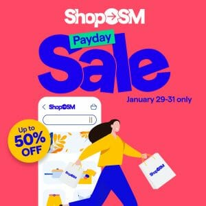 Shop SM - Payday Sale: Up to 50% Off