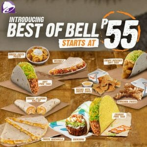 Taco Bell - Get Any of the Best of Bell Favorites Starting at ₱55