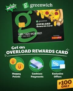 Greenwich - Get an Overload Rewards Card for ₱100