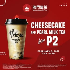 Macao Imperial Tea - Cheesecake and Pearl Milk Tea for ₱2 Promo