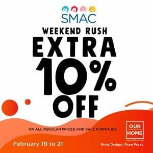 Our Home - Get Extra 10% Off for SMAC and BDO Rewards Members