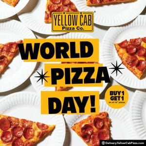 "Yellow Cab Pizza - World Pizza Day: Buy 1 Get 1 12"" Pizza"