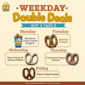 Auntie Anne's - Weekday Double Deals: Buy 1 Take 1 Promo