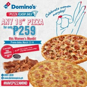"Domino's Pizza - Get Any 10"" Pizza for ₱259"