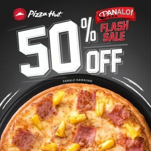 Pizza Hut - Panalo Pan Pizza Flash Sale: Get Up to 50% Off