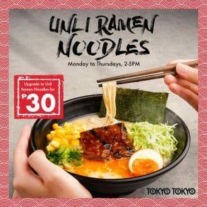 Tokyo Tokyo - Upgrade to Unli Ramen Noodles for ₱30