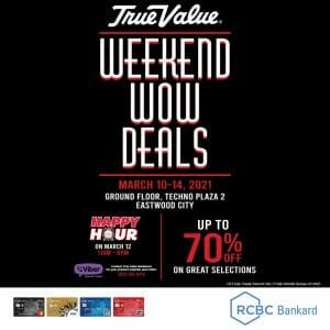 True Value Hardware - Weekend Wow Deals: Get Up to 70% Off at Eastwood City Branch