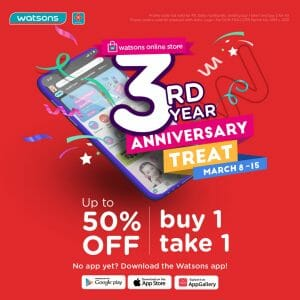 Watsons - Mobile App 3rd Anniversary Treat: Up to 50% Off and Buy 1 Take 1