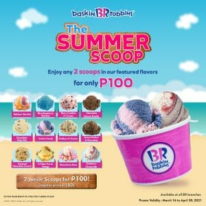 Baskin-Robbins - Summer Scoop Promo: Get Any 2 Scoops for ₱100