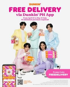 Dunkin Donuts - FREE Delivery on Orders via the Dunkin PH App