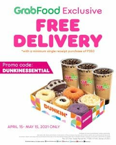 Dunkin Donuts - Get FREE Delivery on Orders via GrabFood