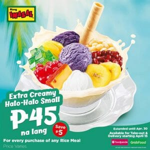 Mang Inasal - Get the Extra Creamy Halo-Halo Small for ₱45 (Save ₱5)