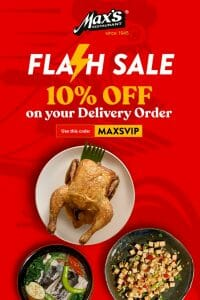 Max's Restaurant - Flash Sale: Get 10% Off on Delivery Orders